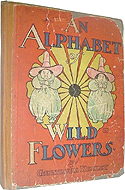 An Alphabet of Wild Flowers by Gertrude Keeley