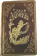 The Flowers Personified: Being a Translation of Grandville's Les Fleurs Animees by J.J. Grandville