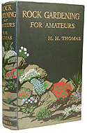 Rock Gardening for Amateurs by H.H. Thomas