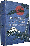 Daughters of Nijo: a Romance of Japan by Onoto Watanna