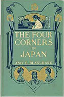 The Four Corners in Japan by Amy E. Blanchard
