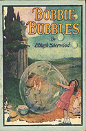 Bobbie Bubbles by E. Hugh Sherwood
