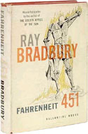 Hard cover, first edition of Bradbury's Fahrenheit 451