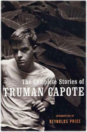 US first edition The Complete Stories of Truman Capote Anthology - Truman Capote