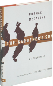 The Gardener's Son by   Cormac McCarthy