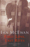 First Love, Last Rites by Ian McEwan
