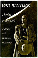 US first edition Playing in the Dark: Whiteness and the Literary Imagination - Toni Morrison