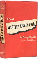 Nineteen Eighty-Four by George Orwell, published by Secker and Warburg, 1949