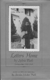 Letters Home: Correspondence 1950–1963  by Sylvia Plath