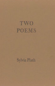 Two Poems by Sylvia Plath