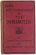 UK 1885 First Edition Softcover More New Arabian Nights: The Dynamiter - Robert Louis Stevenson