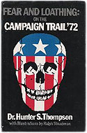 First edition paperback Fear and Loathing: On the Campaign Trail '72 - Hunter S. Thompson