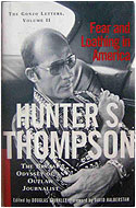 US first edition hardcover The Fear and Loathing Letters, Vol. 2: Fear and Loathing in America: The Brutal Odyssey of an Outlaw Journalist - Hunter S. Thompson