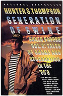US paperback Gonzo Papers, Vol. 2: Generation of Swine: Tales of Shame from a Strange Time - Hunter S. Thompson