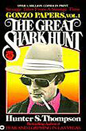 US paperback Gonzo Papers, Vol.1: The Great Shark Hunt: Strange Tales from a Strange Time - Hunter S. Thompson