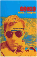 US first edition Gonzo: Photographs by Hunter S. Thompson - Hunter S. Thompson
