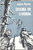 Drama In Livonia by Jules Verne