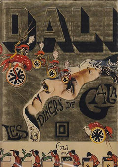 Les Diners de Gala / The Dali Cookbook by Salvador Dali