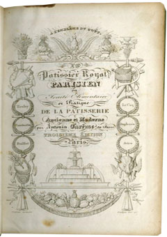Le Patissier Royal Parisien by Antonin Carême