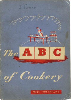 The ABC of Cookery by the Ministry of Food ( 1945)