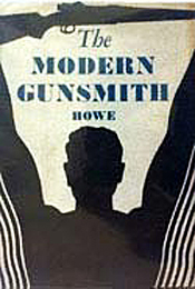 The Modern Gunsmith by James Virgil Howe
