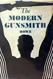 The Modern Gunsmith by James Virgil Howe