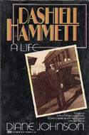 Dashiell Hammett: A Life by Diane Johnson