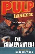 Pulp Fiction: The Crimefighters by Otto Penzler & Harlan Coben