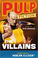 Pulp Fiction: The Villains by Otto Penzler