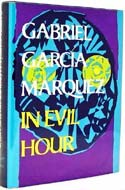 In Evil Hour by Gabriel Garcia Marquez