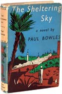 The Sheltering Sky by Paul Bowles