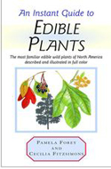 An Instant Guide to Edible Plants by Pamela Forey and Cecilia Fitzsimmons