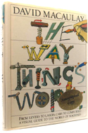 The Way Things Work, by David Macaulay