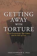 Getting Away With Torture by Christopher Pyle