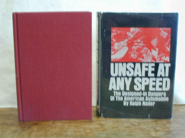 Unsafe at Any Speed by Ralph Nader