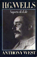 HG Wells Aspects of a Life by Anthony West
