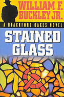 Stained Glass: A Blackford Oakes Novel Buckley