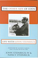 The Other Side of Eden: Life With John Steinbeck