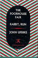 The Poorhouse Fair and Rabbit, Run by John Updike