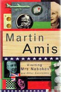 Visiting Mrs. Nabokov and Other Excursions by Martin Amis