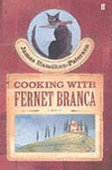 Cooking With Fernet Branca by James Hamilton-Paterson