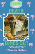 Death Dines Out by Claudia Bishop