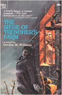 The Seige of Trencher�s Farm by Gordon Williams