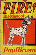 Fire! The Mascot by Paul Brown