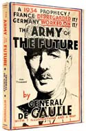 The Army of the Future by General Charles de Gaulle
