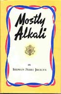 Mostly Alkali by Stephen Perry Jocelyn