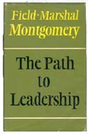 The Path to Leadership by Field Marshall Montgomery