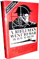 A Rifleman Went to War by Herbert W McBride