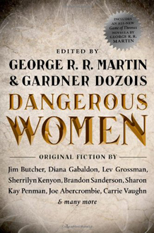 Dangerous Women - includes The Princess and the Queen by George R.R. Martin