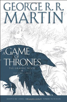 A Game of Thrones - The Graphic Novel Volume Three